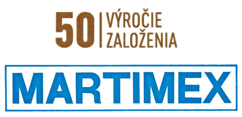 50te výročie založenia, MARTIMEX